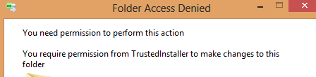 TrustedInstaller files Access Denied